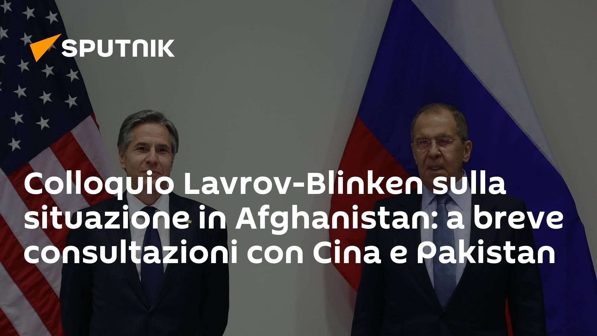همایش لاوروف بلینکن در مورد وضعیت افغانستان: رایزنی های اخیر با چین و پاکستان